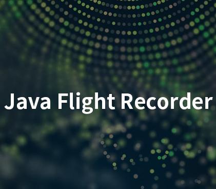 Java Flight Recorder - 事件机制详解